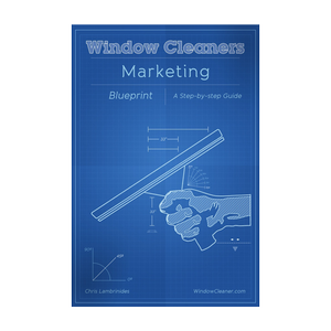 Window Cleaners Marketing Blueprint