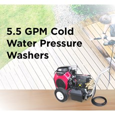 5.5 GPM Cold Water Pressure Washers