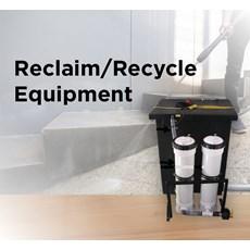 Reclaim/Recycle Equipment