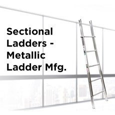 Sectional Ladders - Metallic Ladder Mfg.