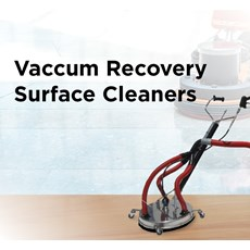 Vaccum Recovery Surface Cleaners